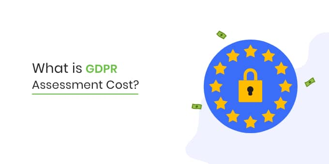 gdpr assment cost