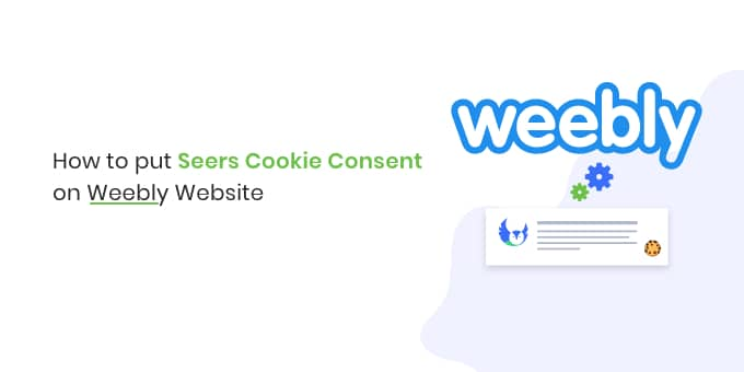 how to putt cookie consent on weebly