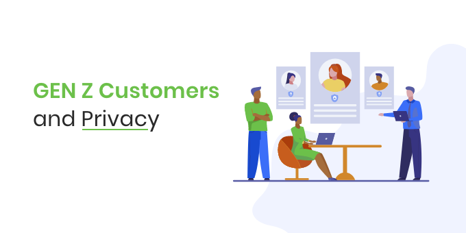 GEN_Z_Customers_and_Privacy